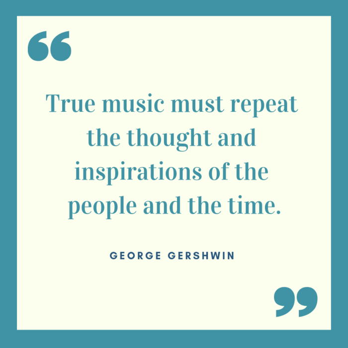 George Gershwin quote