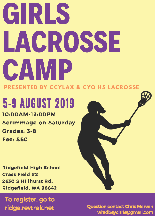 Flyer for Lacrosse Camp Summer 2019
