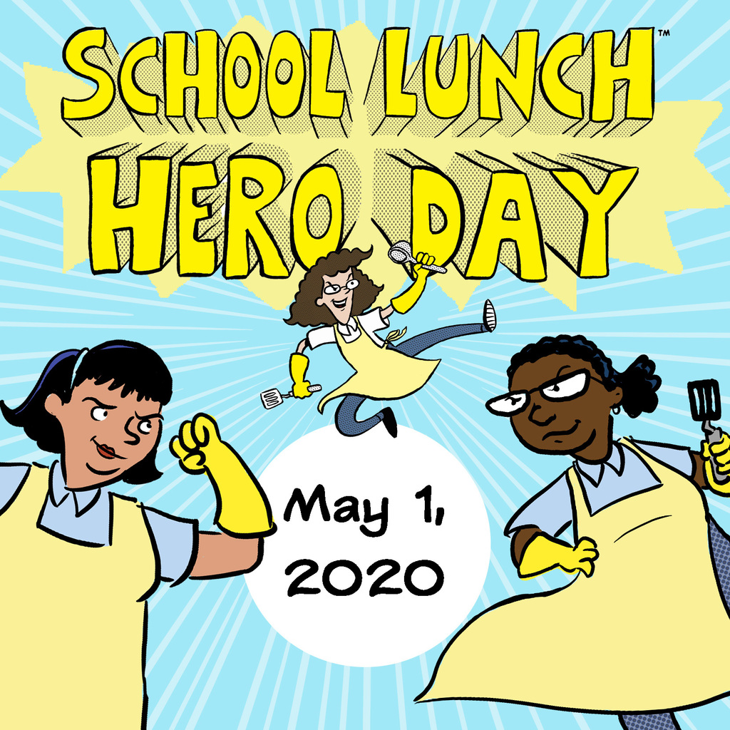School Lunch Hero Day 2020 graphic