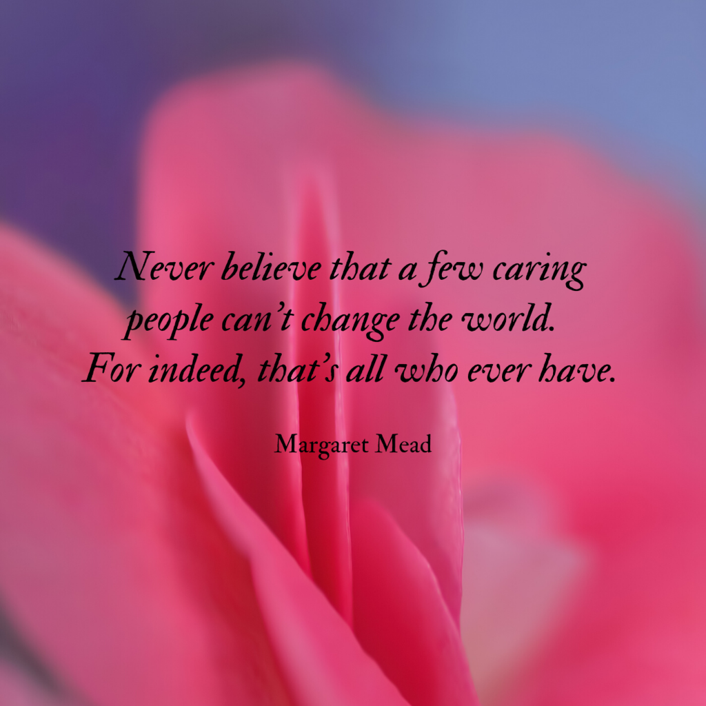Quote by Margaret Mead